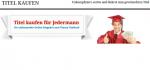 Nur auf den ersten Blick bietet die Internetseite www.titel-kaufen.de schulische Abschlüsse und akademische Grade zum Verkauf. Screenshot: www.titel-kaufen.de