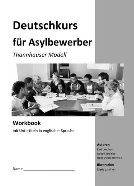 Schon in der 3. Auflage: Deutschkurs für Asylbewerber.