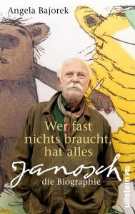 """Die Janosch Biographie """"wer fast nichts braucht, hat alles"""" ist am 26. Februar bei Ullstein erschienen."""