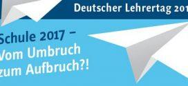Deutscher Lehrertag 2017 in Dortmund – Beckmann: Keine Forderungen an Schule ohne Bereitstellung der Ressourcen!