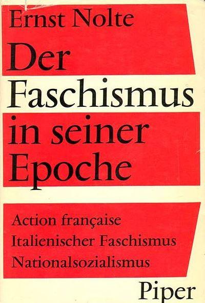 """Unbestritten ein Standardwerk: Noltes """"Der Faschismus in seiner Epoche"""". Foto: Wikimedia Commons"""
