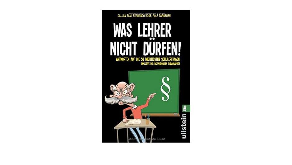 """""""Was Lehrer nicht dürfen"""" – fragwürdiger Ratgeber entwickelt sich zum Bestseller"""