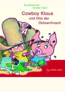 """""""Cowboy Klaus"""" ist eines der insgesamt dreissig empfohlenen Bücher des """"Lesekompass"""" der Stiftung Lesen.  (Cover: PR"""