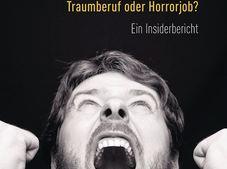 """Arne Ulbricht: """"Lehrer – Traumberuf oder Horrorjob? Ein Insiderbericht"""""""