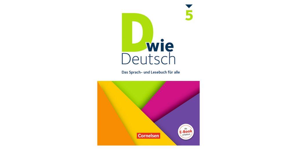 D wie Deutsch: Lehrwerk mit Vierfach-Differenzierung | News4teachers