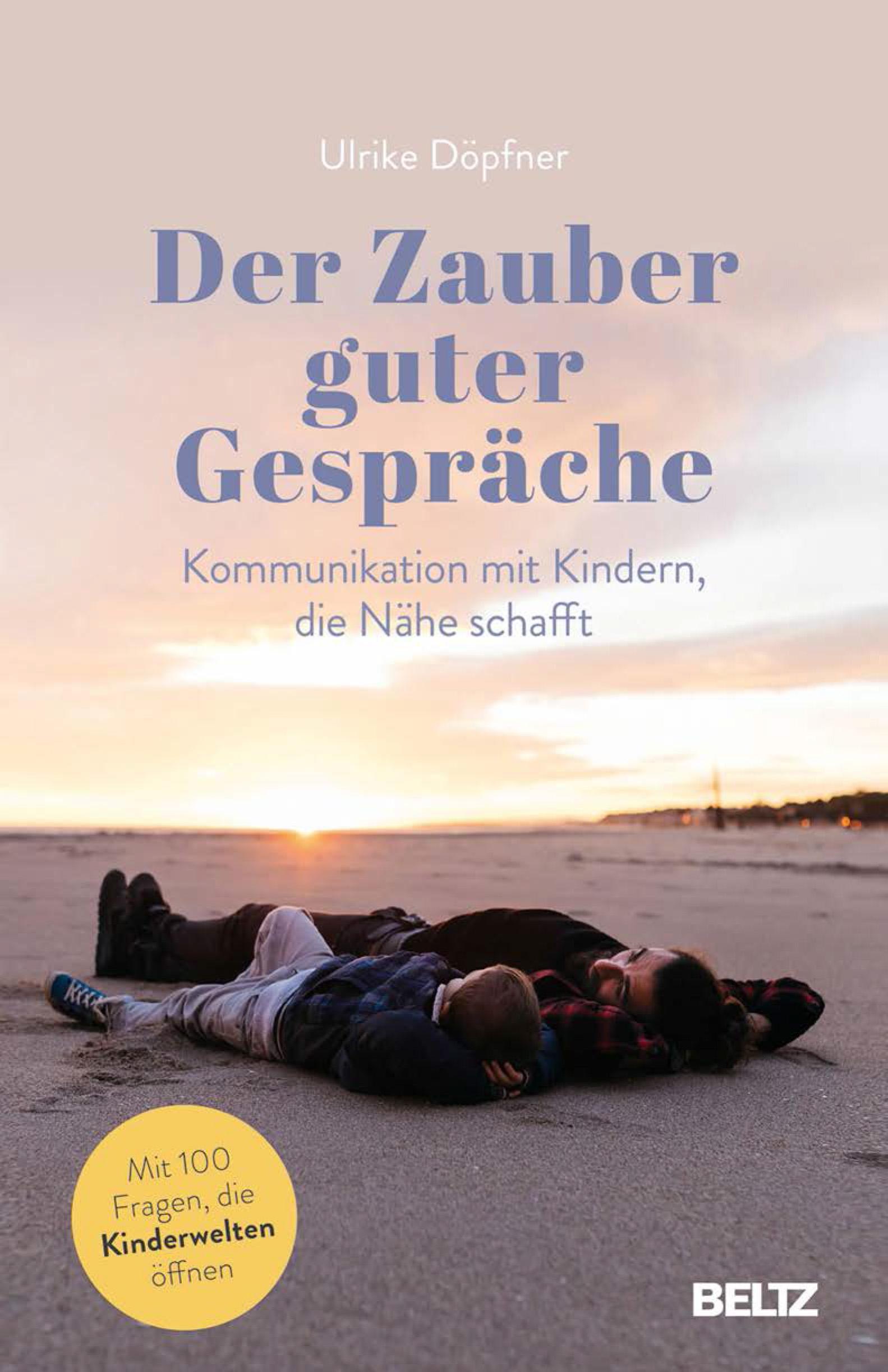 """Das Buch """"Der Zauber guter Gespräche"""" von Ulrike Döpfner ist im Beltz Verlag erschienen. Foto: Beltz"""