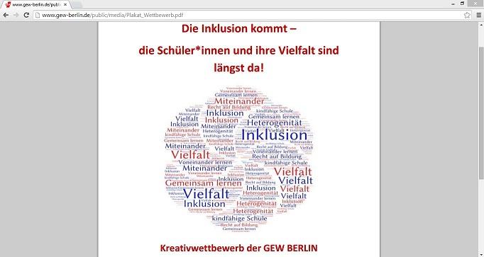 Die GEW Berlin veranstaltet für ihre Mitglieder einen Kreativwettbewerb, um auf die bereits bestehende Vielfalt ohne Inklusionspflicht aufmerksam zu machen. Der Screenshot zeigt den oberen Abschnitt des Plakats zum Wettbewerb. Screenshot von http://www.gew-berlin.de/public/media/Plakat_Wettbewerb.pdf